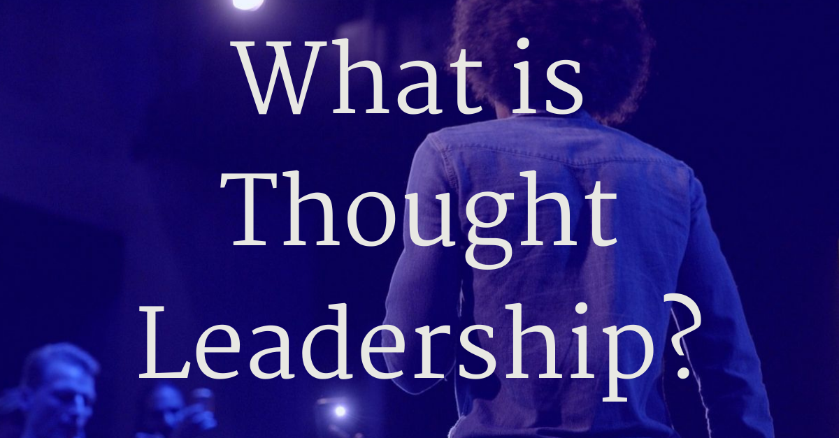 Dialogue- What is Thought Leadership FB LI Blog (1)